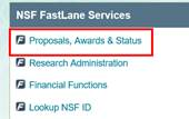 The Proposals, Awards and Status link in NSF Fastlane Services